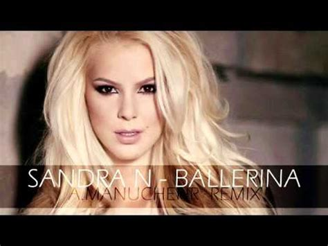 sandra n mp3 sandra n ballerina a manuchehr remix