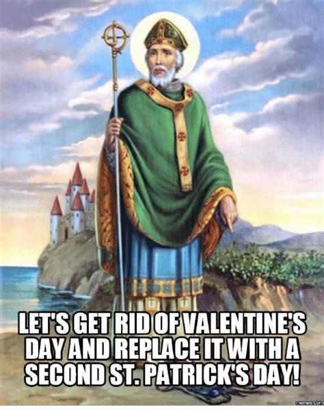 St Patrick S Meme - 25 best memes about st patricks day memes st patricks