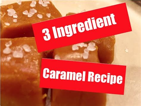 10 Ingredients And Directions Of Chocolate Caramels Receipt by Easy 3 Ingredient Caramel Recipe Thyme For Cooking