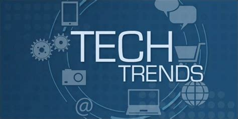 upcoming trends 2017 the future is now an early look at 2017 tech trends part