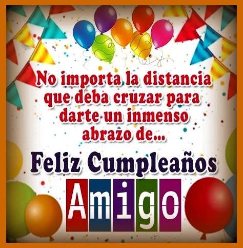 imagenes feliz cumpleaños amigo mio adecuadas imagenes feliz cumplea 241 os amigo del alma mis