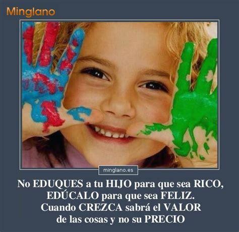 imagenes lindas sobre los hijos frases sobre la educaci 211 n de los hijos
