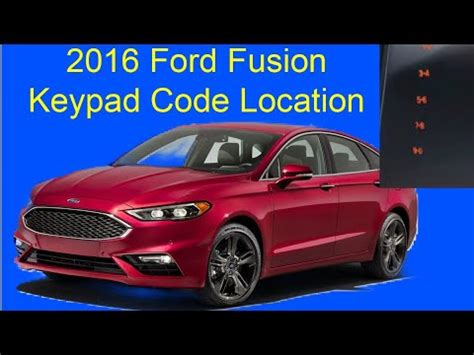 ford fusion key pad code location youtube