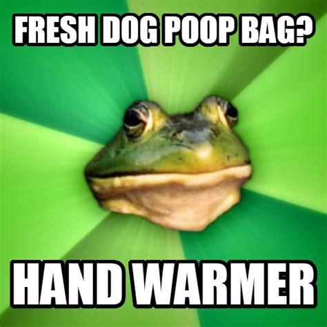 Dog Poop Meme - livememe com foul bachelor frog