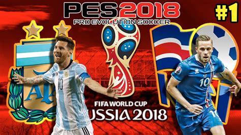 argentina vs iceland argentina vs islandia mundial rusia 2018 pes 2018 ps4
