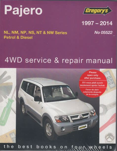 mitsubishi pajero 4wd petrol diesel 1997 2014 gregorys service repair manual sagin workshop