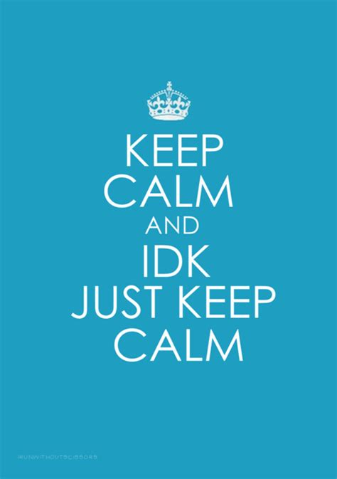 Keep Calm Quotes Cool Keep Calm Quotes Quotesgram