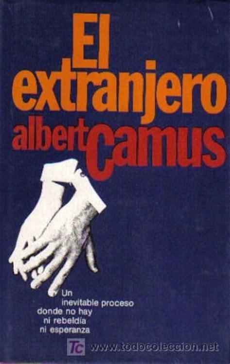 libro ltranger dalbert camus analyse el extranjero albert camus libros albert