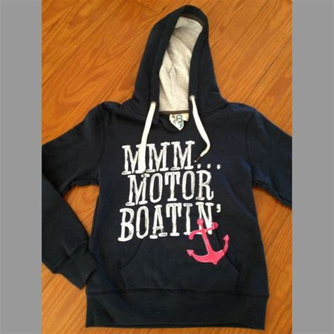 mmm motor boating mmm motorboatin fleece hoodie i want this my style