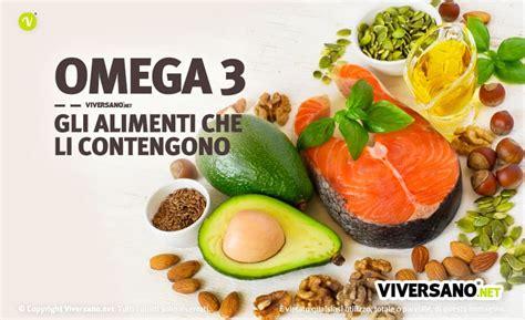 omega tre alimenti alimenti contengono omega3 quali sono ecco i cibi