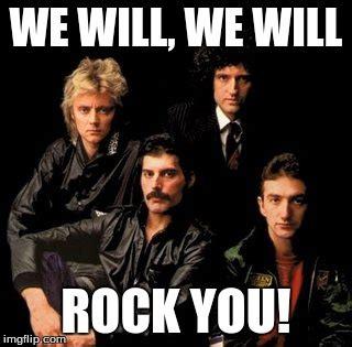 queen film we will rock you queen will rock you imgflip