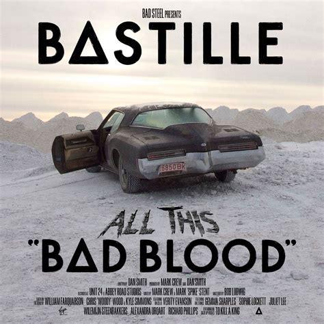 Bastille Bad Blood 301 moved permanently