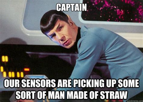 Drunk Face Meme - captain our sensors are picking up some sort of man made