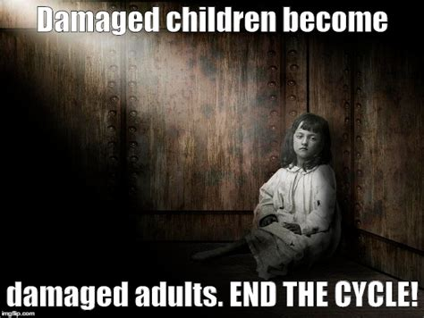 Abuse Memes - end child abuse imgflip