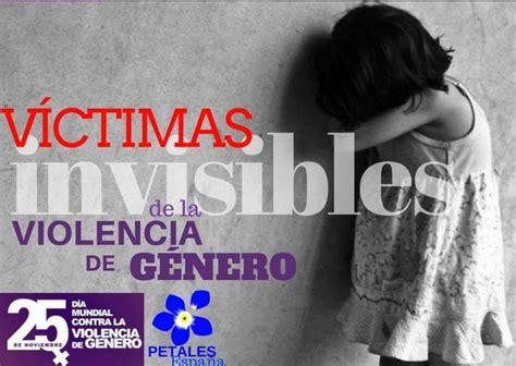 imagenes violencia de genero para niños los ni 241 os v 237 ctimas invisibles de la violencia de g 233 nero