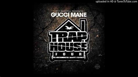gucci mane trap house 4 gucci mane i m so numb trap house 4 youtube