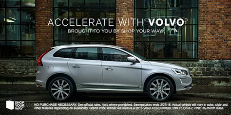 shop your way accelerate with volvo sweepstakes - Volvo Sweepstakes