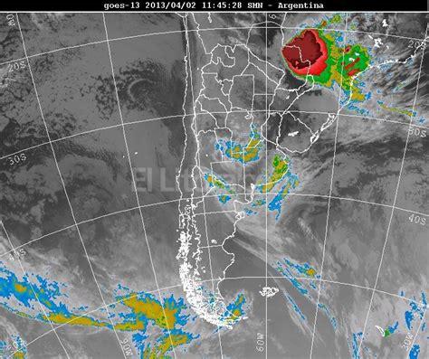 imagenes satelitales smn argentina fuerte temporal en santa fe el litoral noticias
