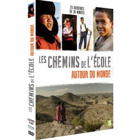 les chemins de l 233 cole autour du monde coffret dvd dvd