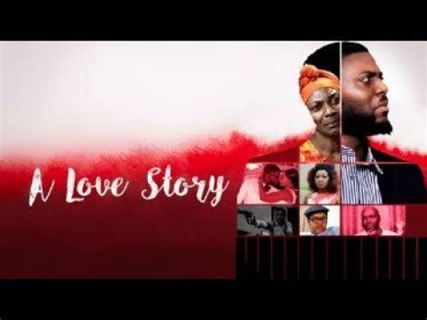 download film london love story 3 gp download the love story latest 2017 nigerian nollywood