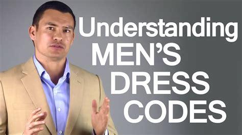 Men's Dress Codes   Social DressCodes for Men   Business Clothing Code   Casual Dress Code   YouTube