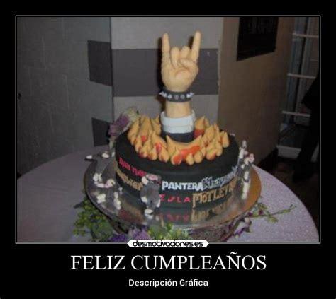 imagenes feliz cumpleaños rock feliz cumplea 209 os desmotivaciones