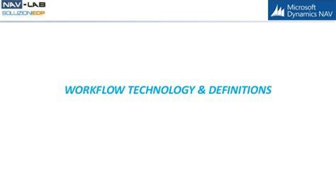 workflow technology nav 2016 workflow
