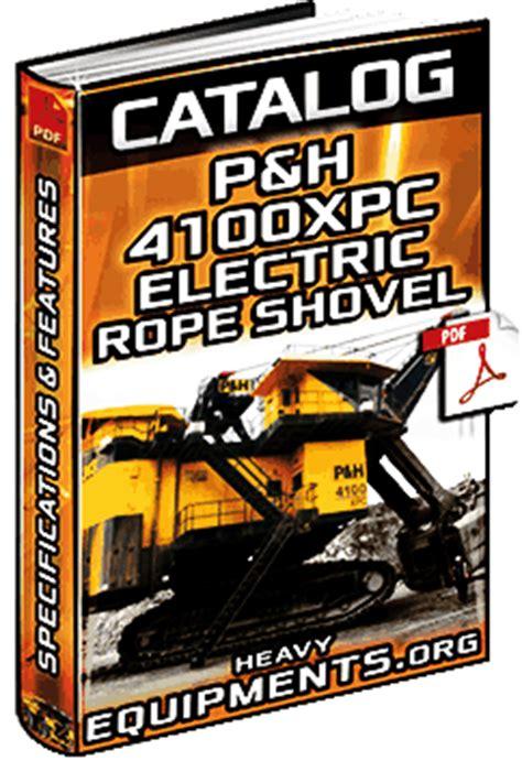 specalog  ph xpc electric mining shovel specs heavy equipment