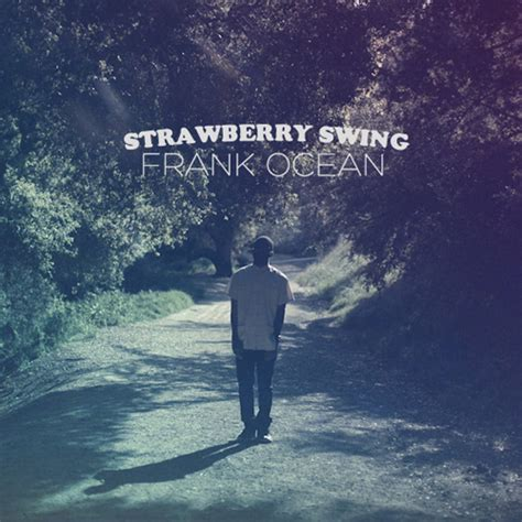 strawberry swing lyrics strawberry swing frank strawberry swing lyrics we