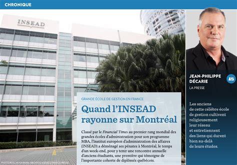 Mba Finance Montreal by Quand L Insead Rayonne Sur Montr 233 Al La Presse