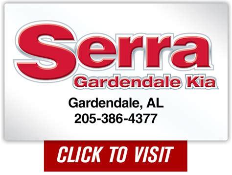 serra kia of gardendale serra gardendale kia and serra trussville kia alabama