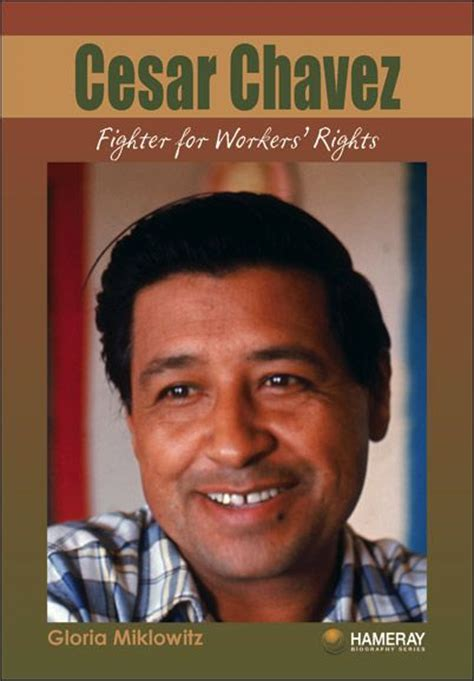 Cesar Chavez An American Pin By Sylvia Raigosa On La Raza