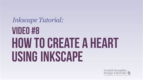 inkscape tutorial heart video 8 how to create a heart using inkscape inkscape