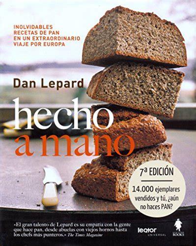 el pan manual 8494193406 libro el pan manual de t 233 cnicas y recetas de panader 237 a di jeffrey hamelman