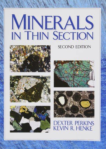 rock forming minerals in thin section new rock forming minerals in thin section by hans pichler