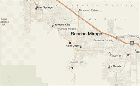 california map rancho mirage rancho mirage location guide
