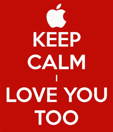 images of love u too keep calm i love you too poster le keep calm o matic
