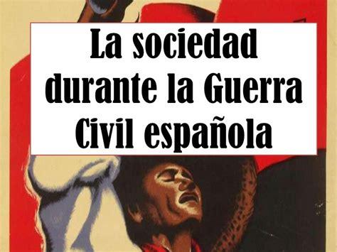 la guerra civil espaola 8430606149 la sociedad durante la guerra civil espa 241 ola