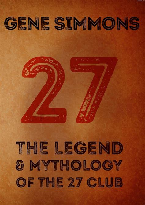 libro myths legends of gene simmons in arrivo un suo nuovo libro sui musicisti morti a 27 anni