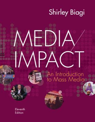 Media Impact An Introducton To Mass Media 11ed Media Impact An Introduction To Mass Media 11th Edition