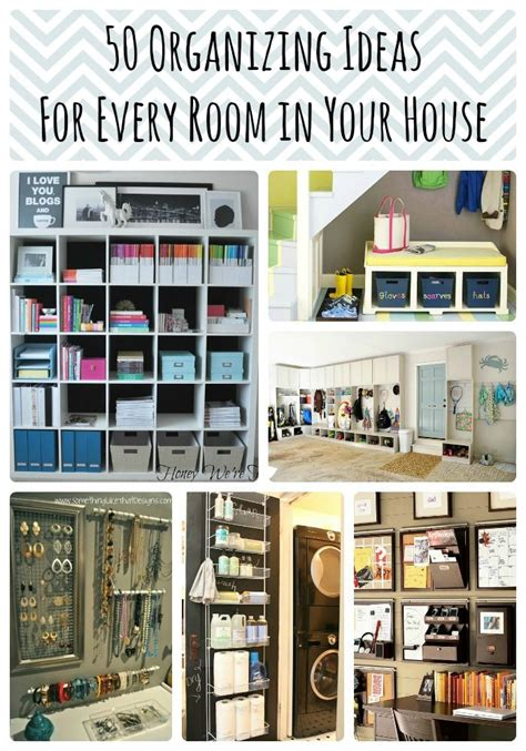 organise or organize 50 organizing ideas for every room in your house