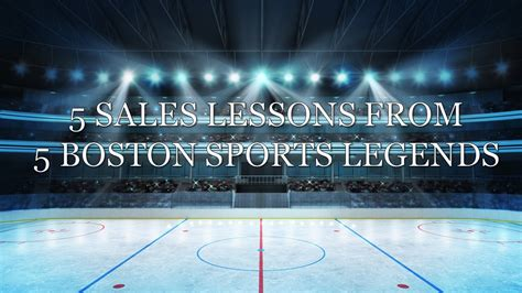 sales greatness 5 sales lessons from 5 boston sales greatness 5 sales lessons from 5 boston sports legends treeline sales blog