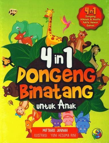 Buku Anak Dongeng Dunia Binatang Dua Bahasa bukukita 4 in 1 dongeng binatang untuk anak