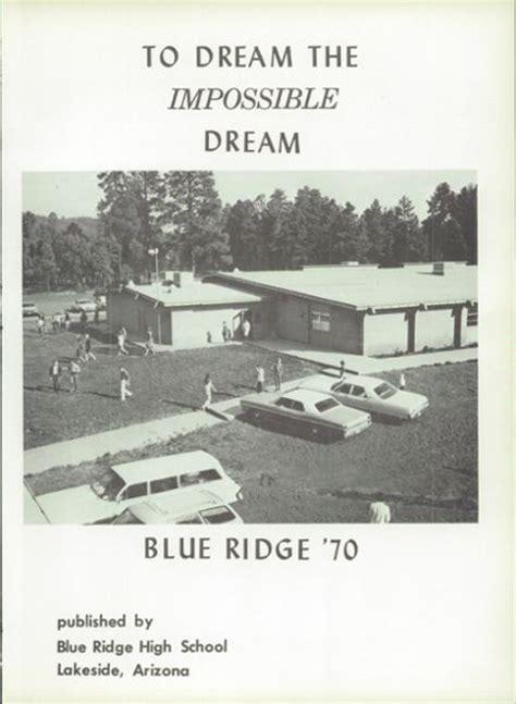 blue ridge high school lakeside arizona explore 1970 blue ridge high school yearbook lakeside az
