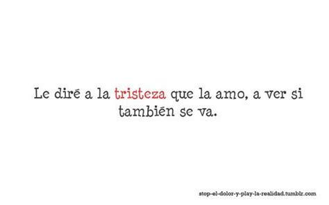 imagenes tumblr tristes en español frases tristes tumblr buscar con google frases tristes