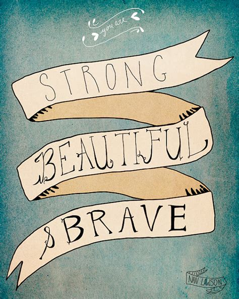 strong brave beautiful phenomenal inspiring the world with their true stories of strength faith resilience and courage strong brave beautiful book volume 1 books brave quotes quotesgram