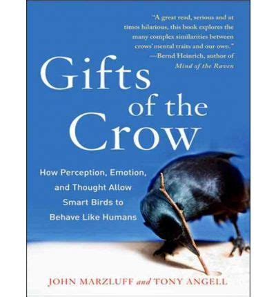 Gifts Of The Crow John Marzluff 9781452607719