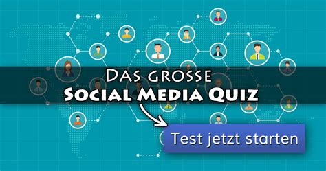 das grosse social media quiz