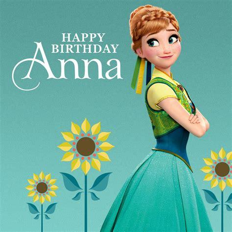 film frozen happy birthday anna a look at disney why i like anna happy birthday anna