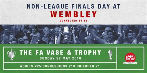 Fa Vase Tickets by Tickets On Sale For Non League Finals Day